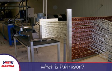 What is Pultrusion?